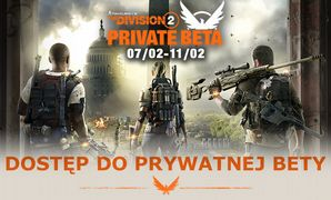 Dwa zaproszenia do bety The Division 2 na PS4  06 02 2019